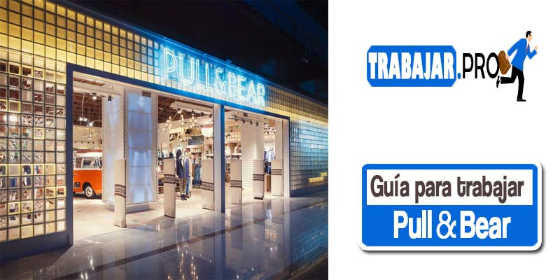 trabaja en pull and bear